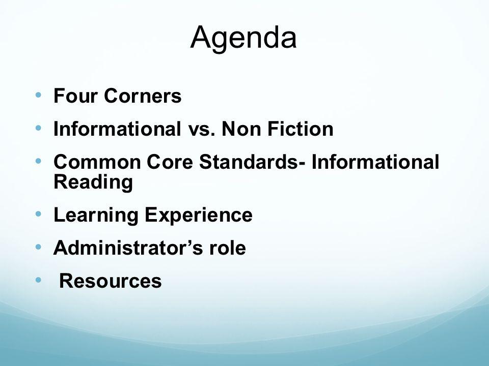 Agenda Four Corners Informational vs. Non Fiction