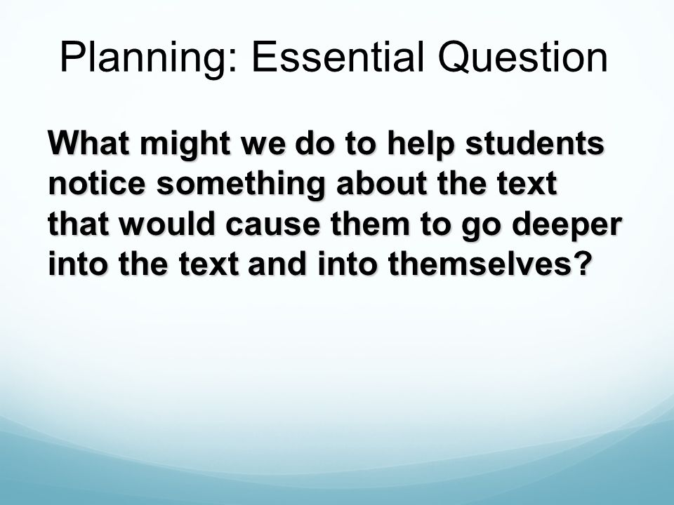 Planning: Essential Question