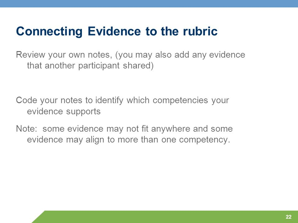 Connecting Evidence to the rubric