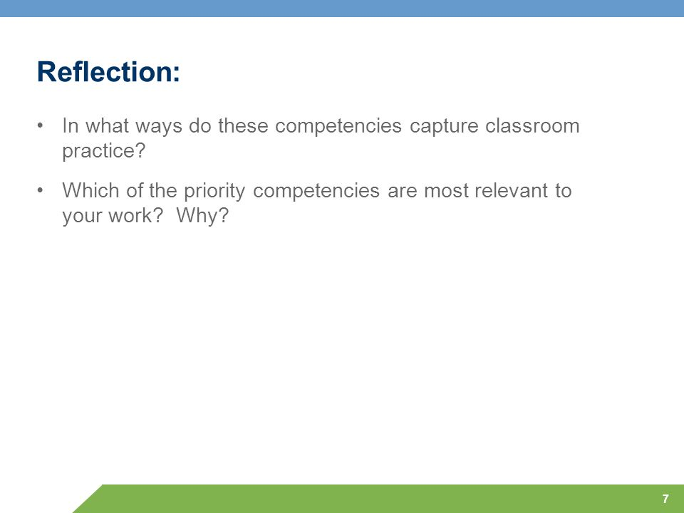 Reflection: In what ways do these competencies capture classroom practice
