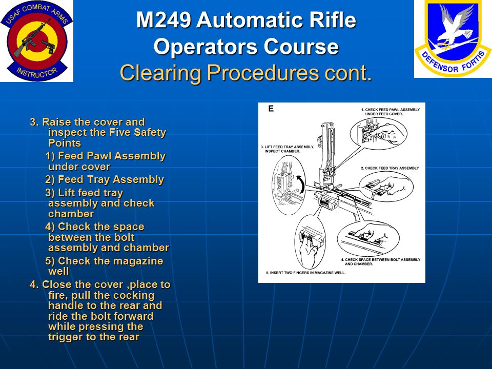 M249 Automatic Rifle Operators Course Clearing Procedures cont.