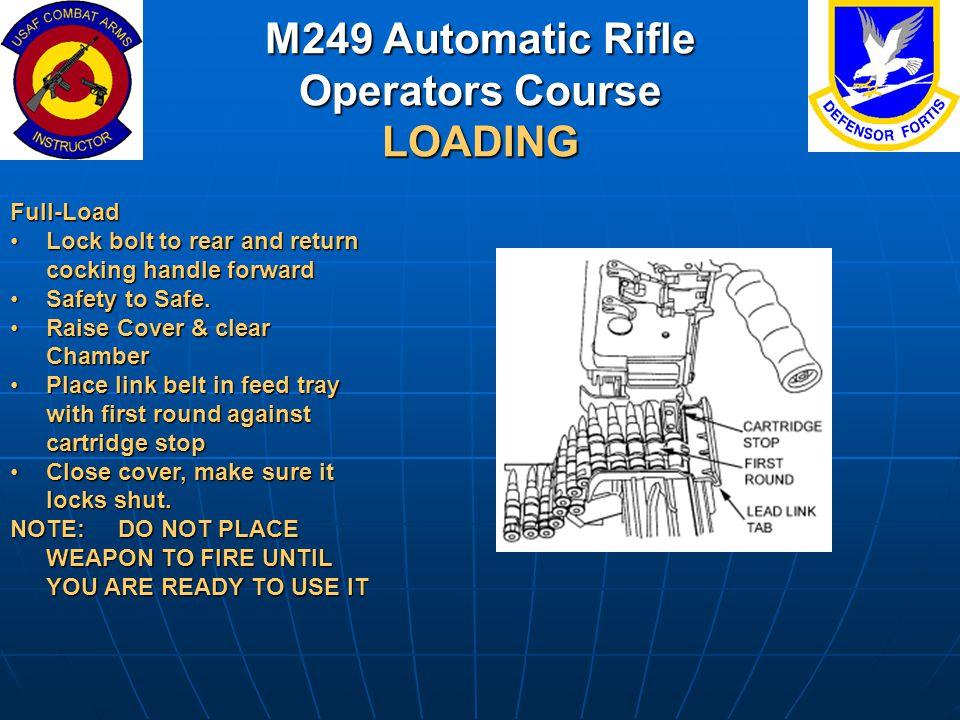 M249 Automatic Rifle Operators Course LOADING