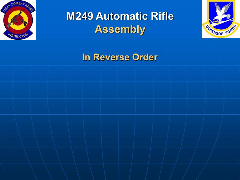 M249 Automatic Rifle Assembly