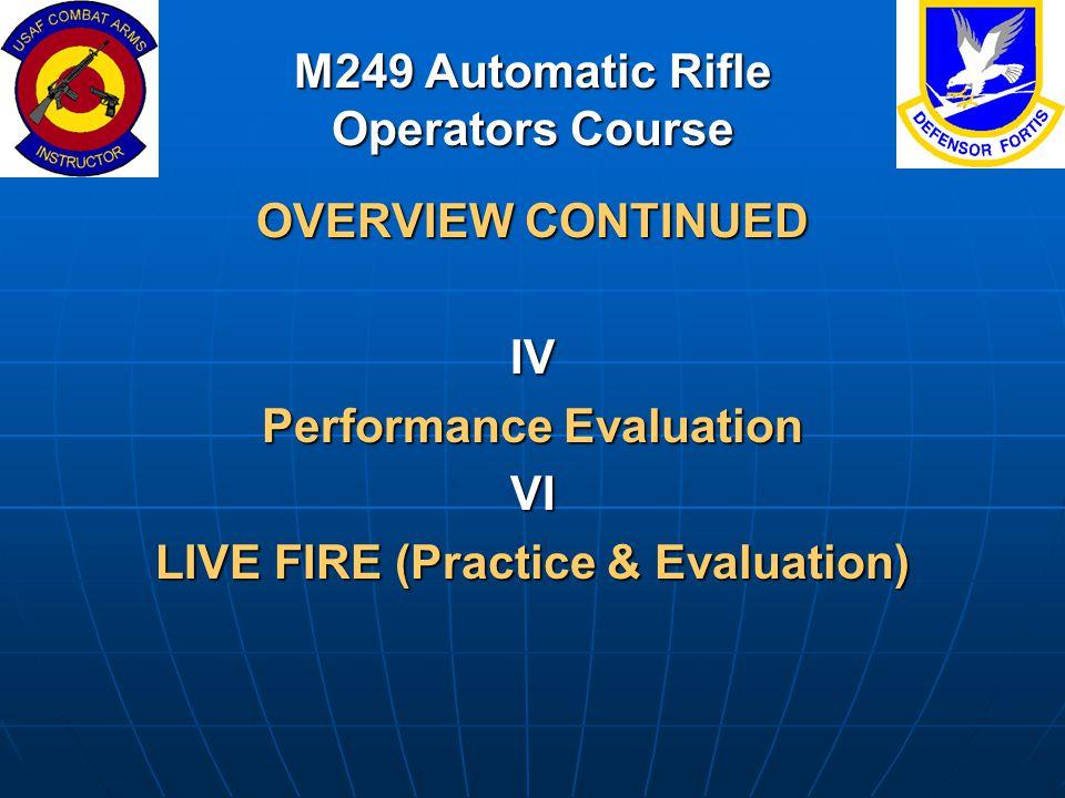 M249 Automatic Rifle Operators Course