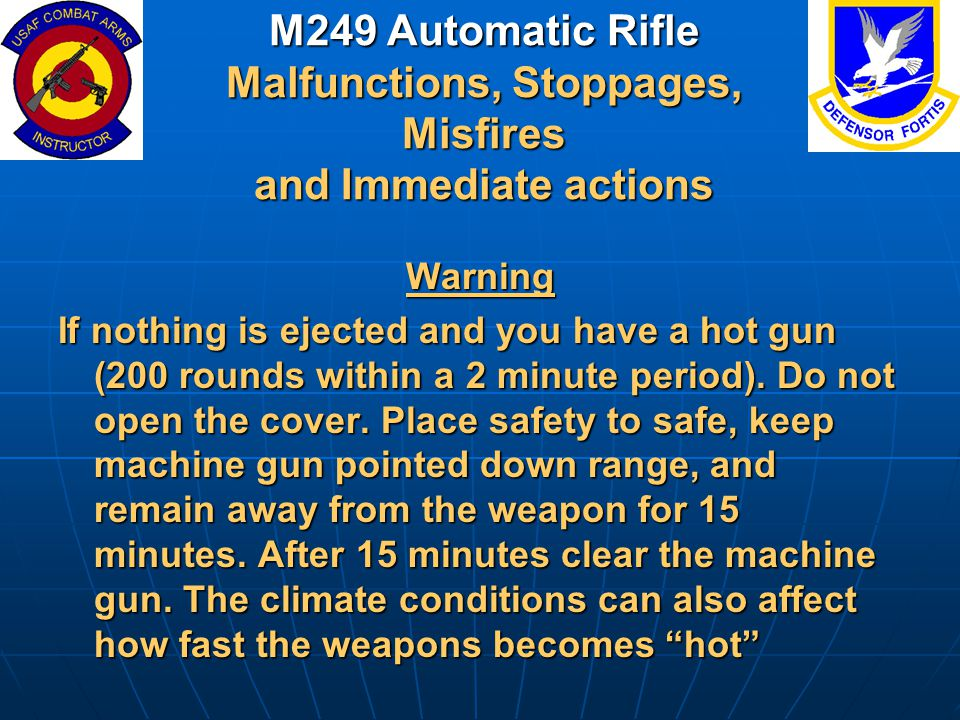 M249 Automatic Rifle Malfunctions, Stoppages, Misfires and Immediate actions