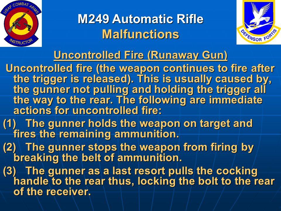 M249 Automatic Rifle Malfunctions