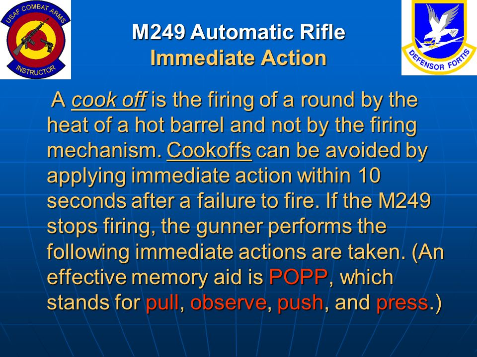 M249 Automatic Rifle Immediate Action
