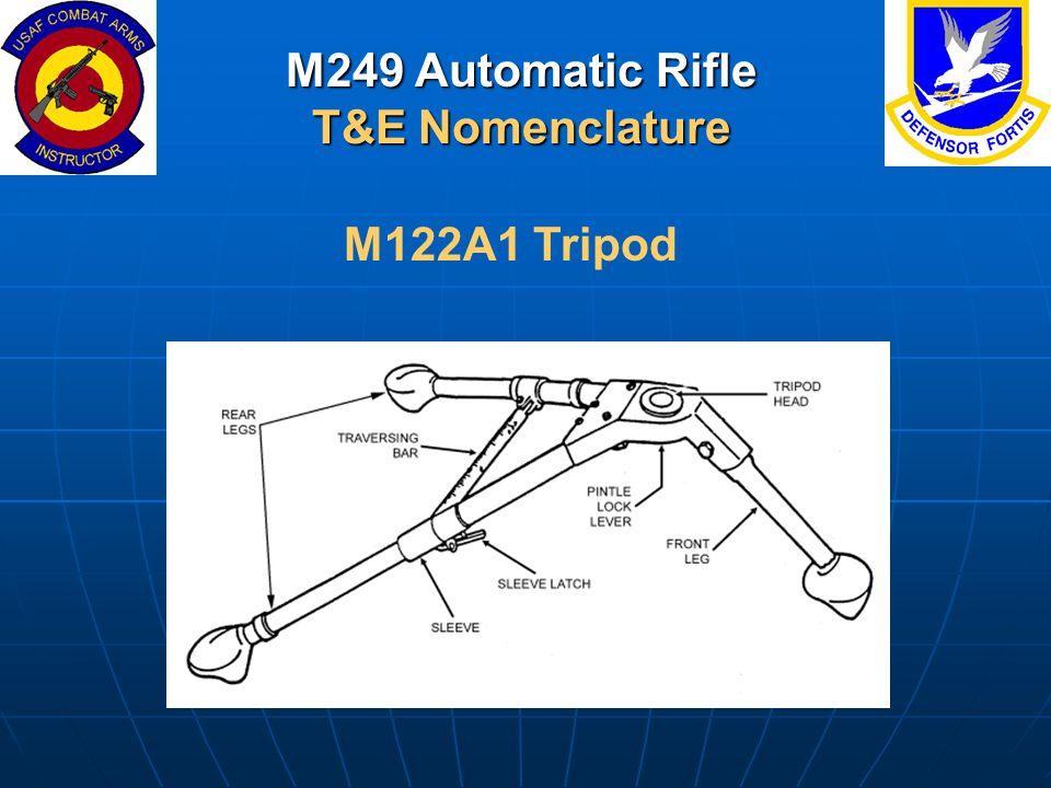 M249 Automatic Rifle T&E Nomenclature
