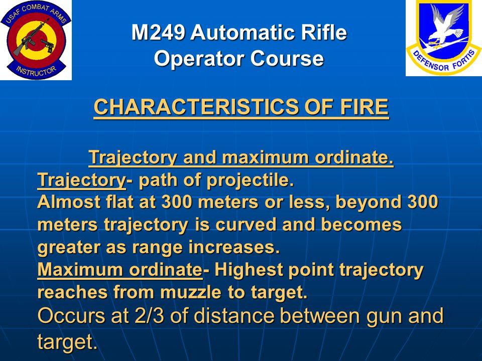 M249 Automatic Rifle Operator Course