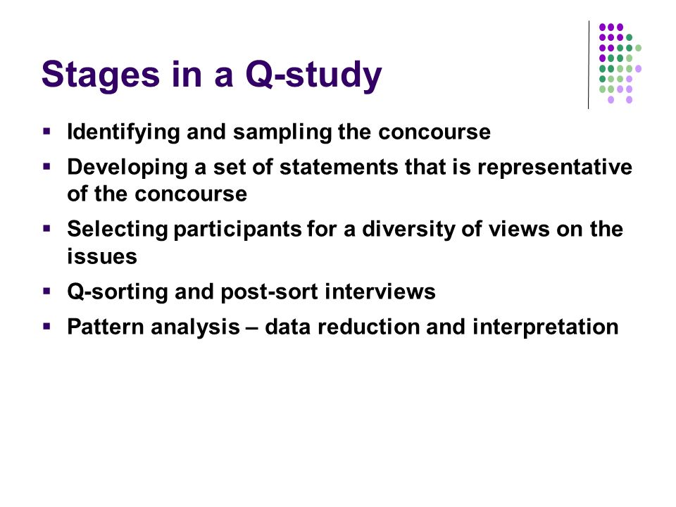 Stages in a Q-study Identifying and sampling the concourse