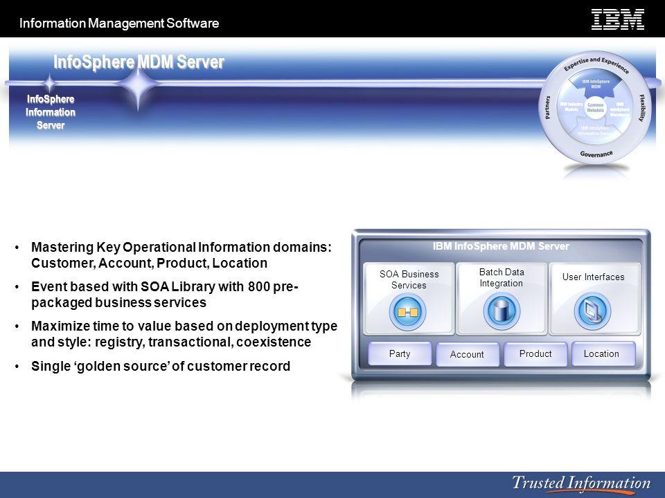 InfoSphere Information Server IBM InfoSphere MDM Server