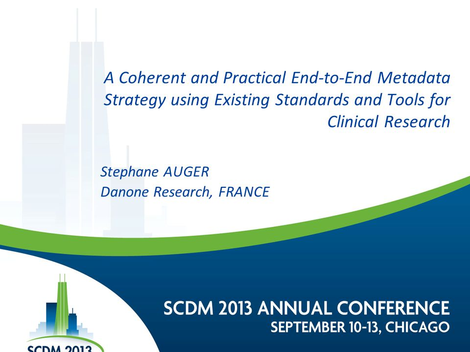 A Coherent and Practical End-to-End Metadata Strategy using Existing Standards and Tools for Clinical Research