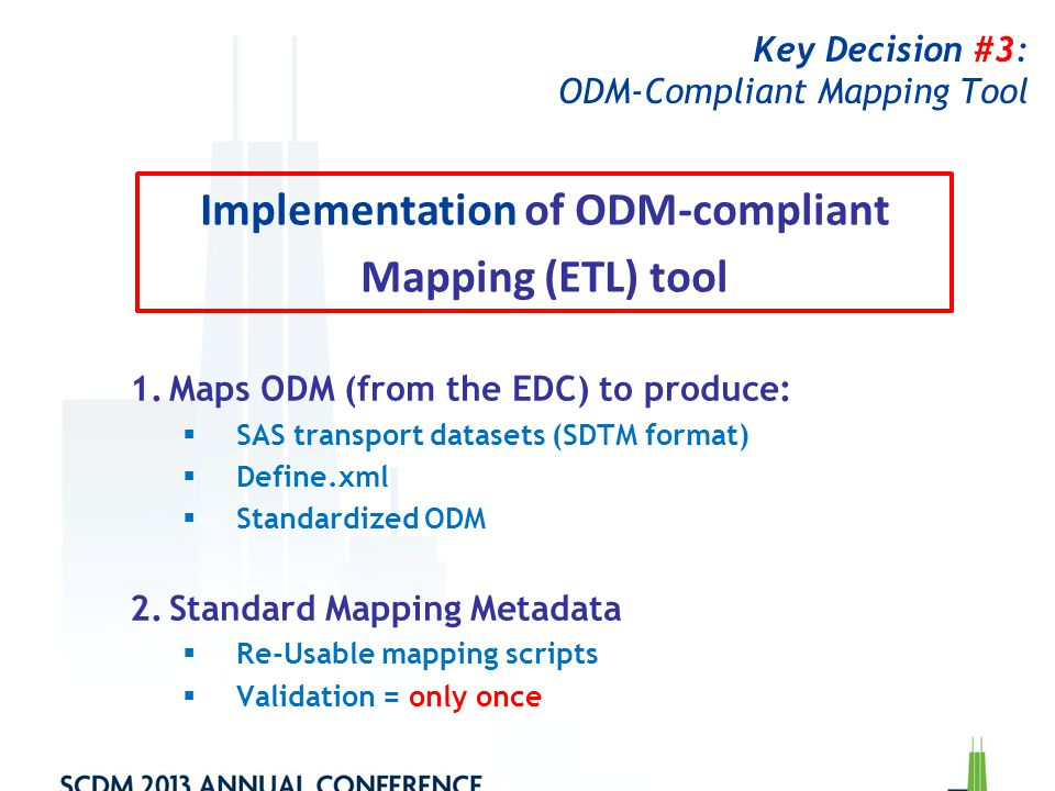 Key Decision #3: ODM-Compliant Mapping Tool