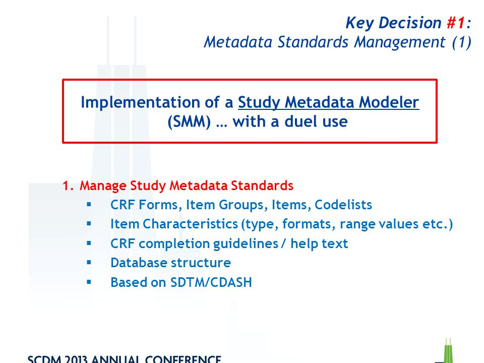 Key Decision #1: Metadata Standards Management (1)