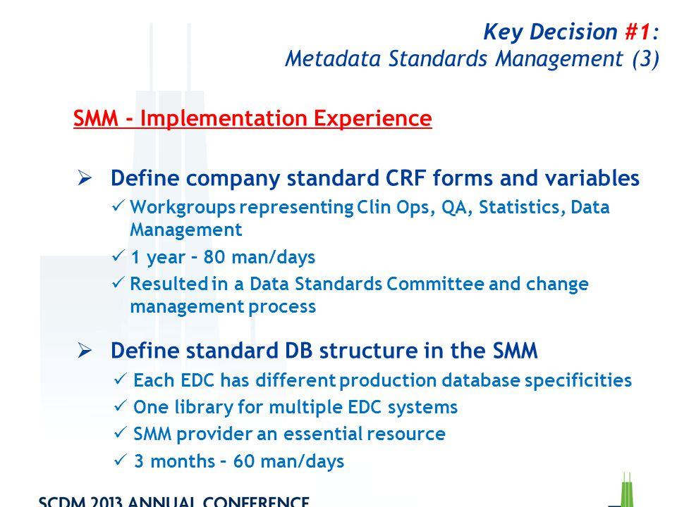 Key Decision #1: Metadata Standards Management (3)