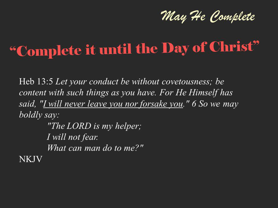 May He Complete Complete it until the Day of Christ