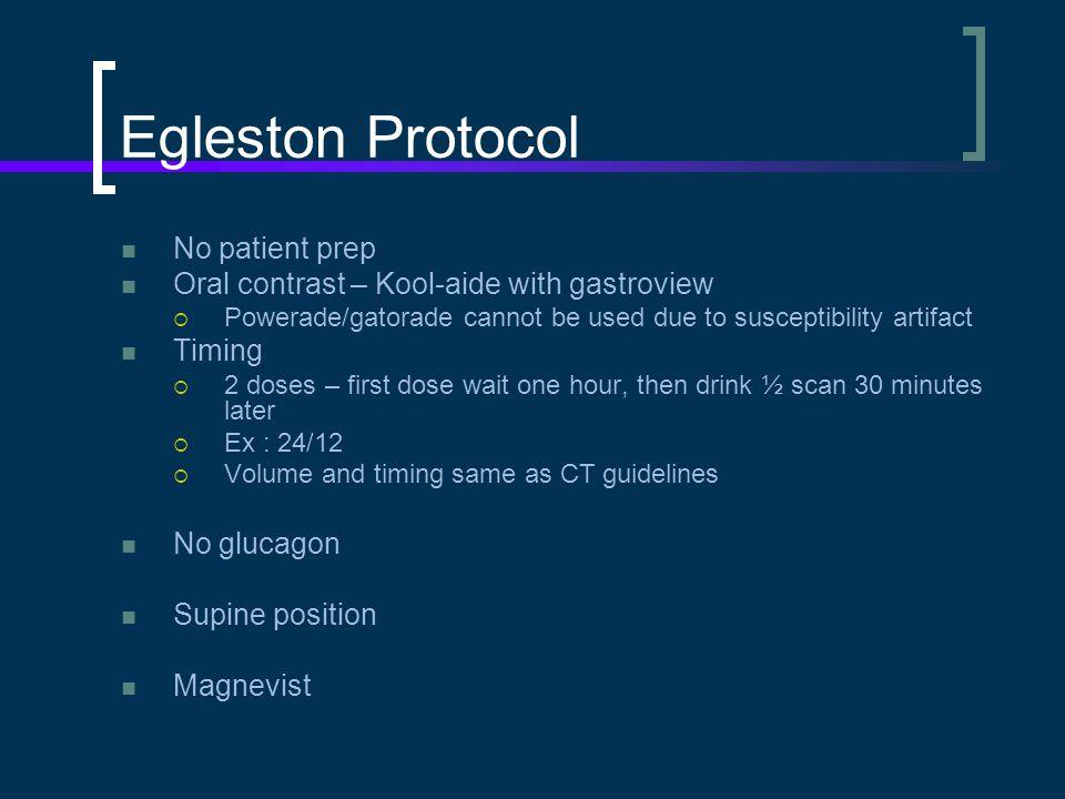 Egleston Protocol No patient prep