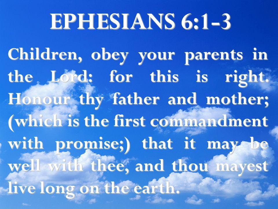 EPHESIANS 6:1-3