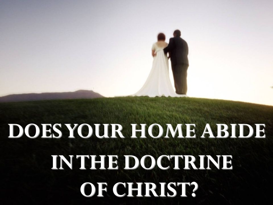 IN THE DOCTRINE OF CHRIST