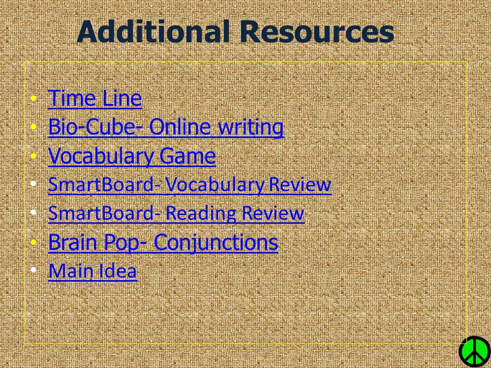 Additional Resources Time Line Bio-Cube- Online writing