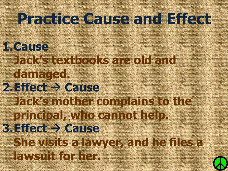 Practice Cause and Effect