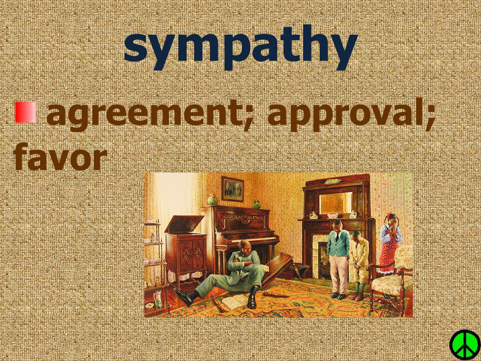 agreement; approval; favor