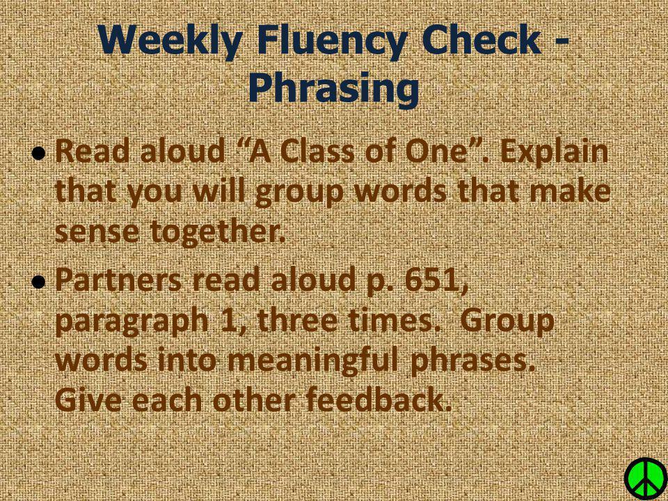 Weekly Fluency Check - Phrasing