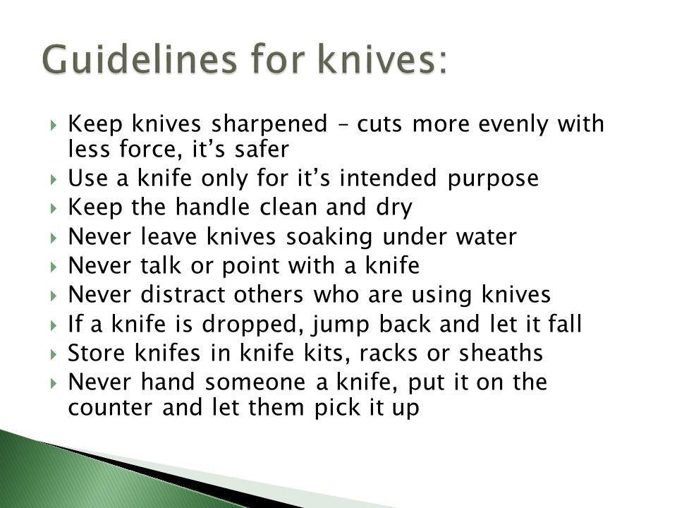 Guidelines for knives: