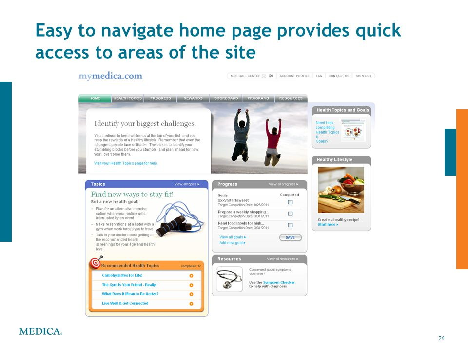 Easy to navigate home page provides quick access to areas of the site