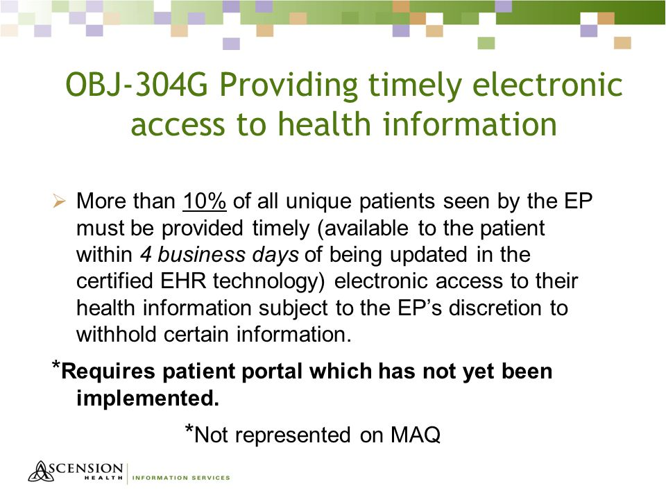 OBJ-304G Providing timely electronic access to health information