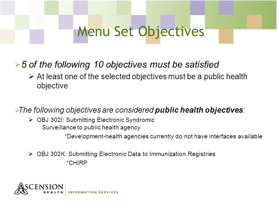 Menu Set Objectives 5 of the following 10 objectives must be satisfied