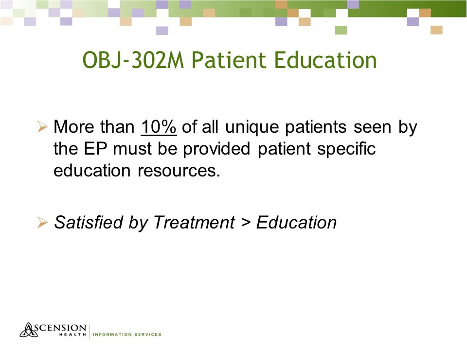 OBJ-302M Patient Education