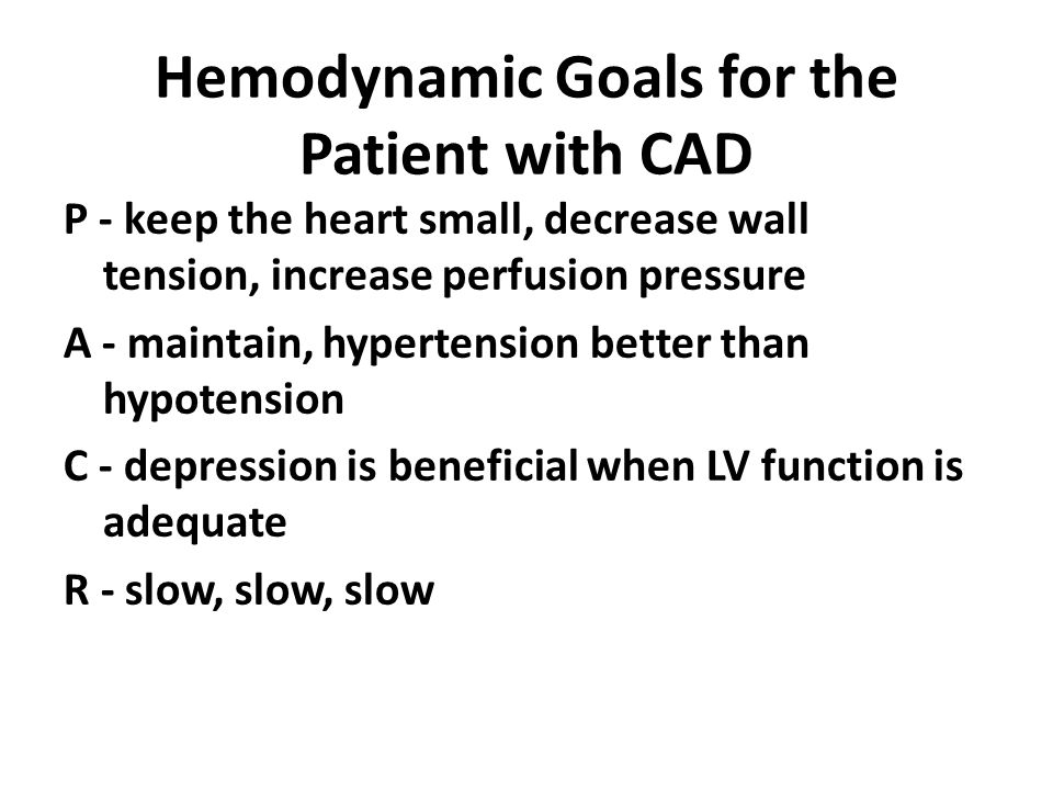 Hemodynamic Goals for the Patient with CAD