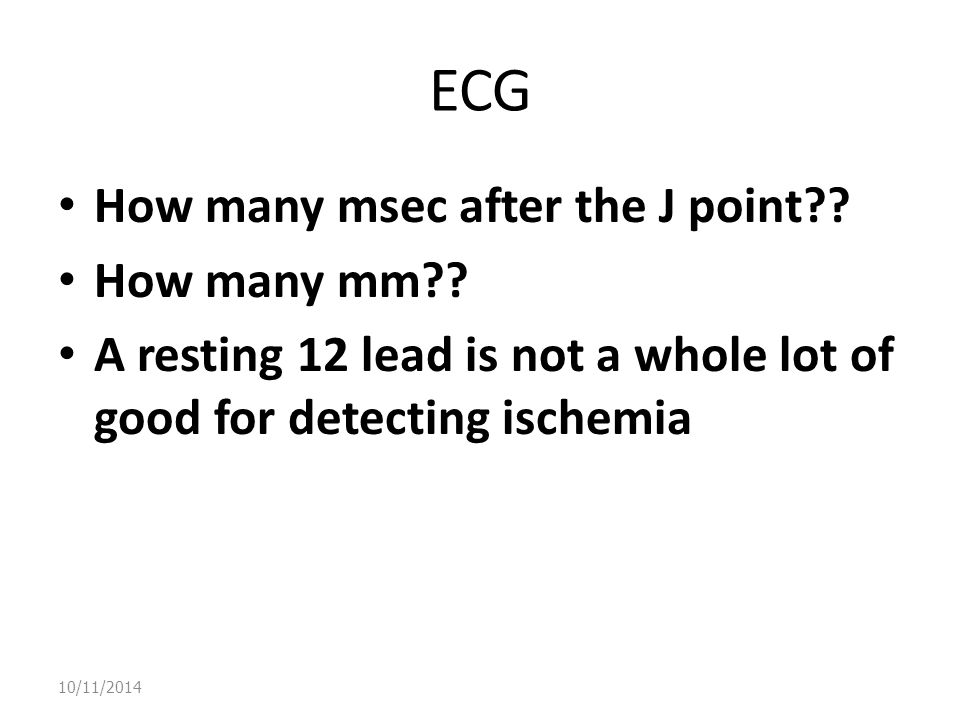 ECG How many msec after the J point How many mm