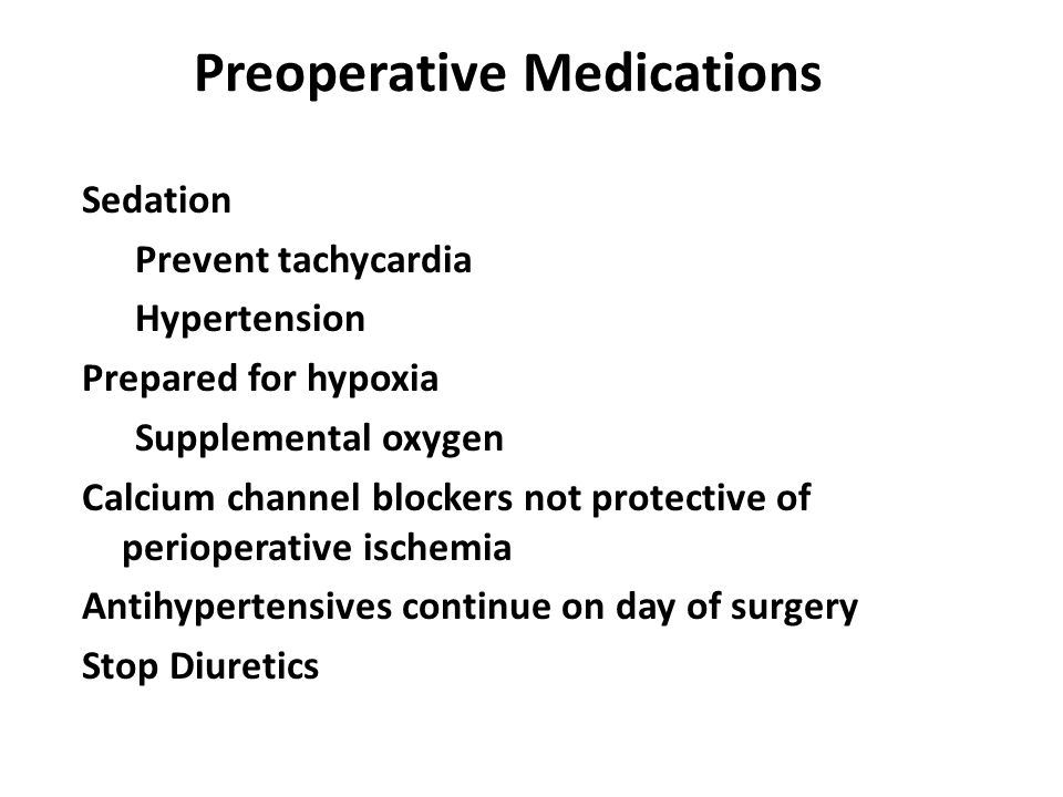 Preoperative Medications