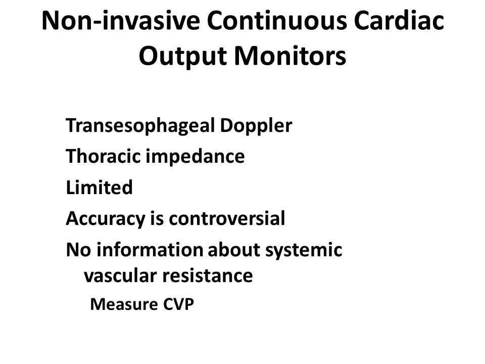 Non-invasive Continuous Cardiac Output Monitors