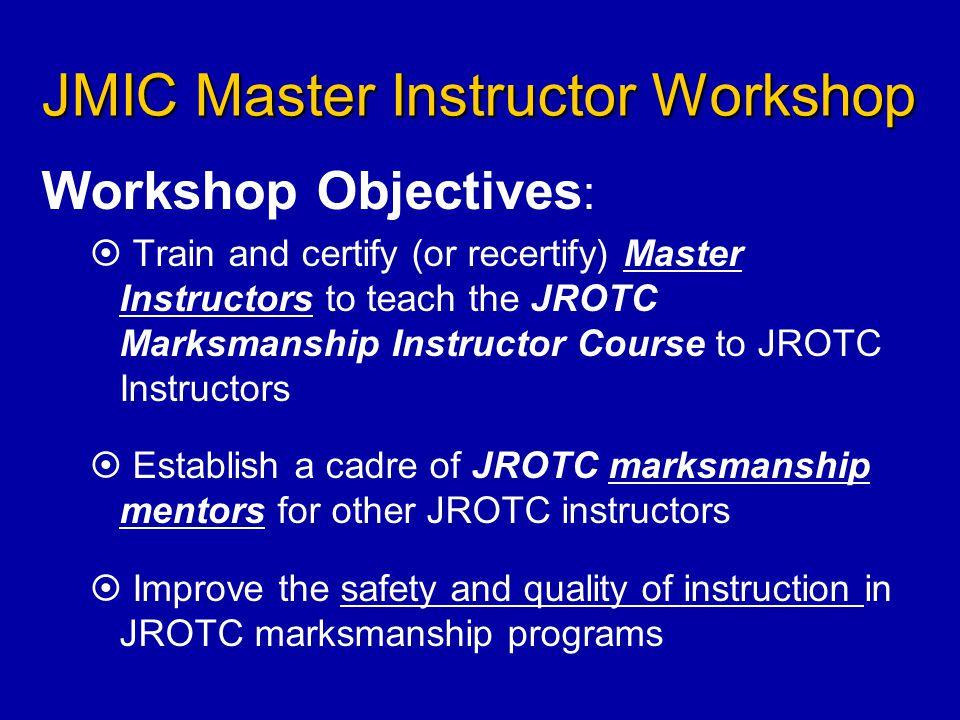 JMIC Master Instructor Workshop