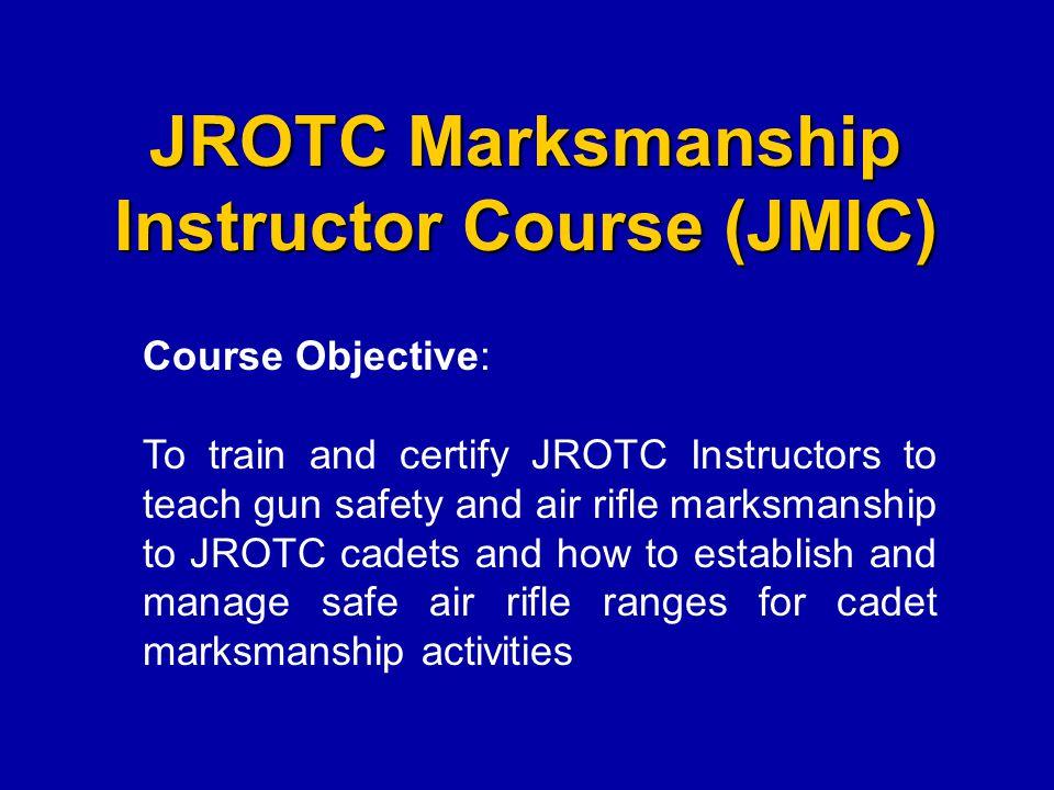 JROTC Marksmanship Instructor Course (JMIC)