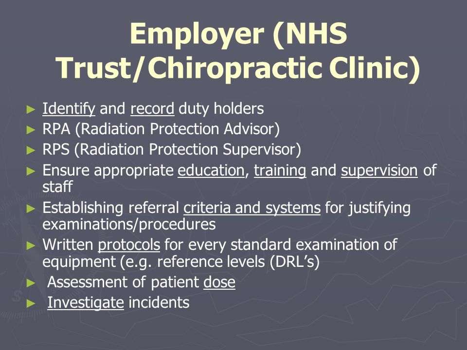 Employer (NHS Trust/Chiropractic Clinic)
