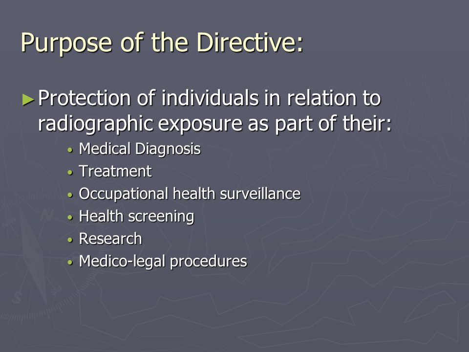 Purpose of the Directive: