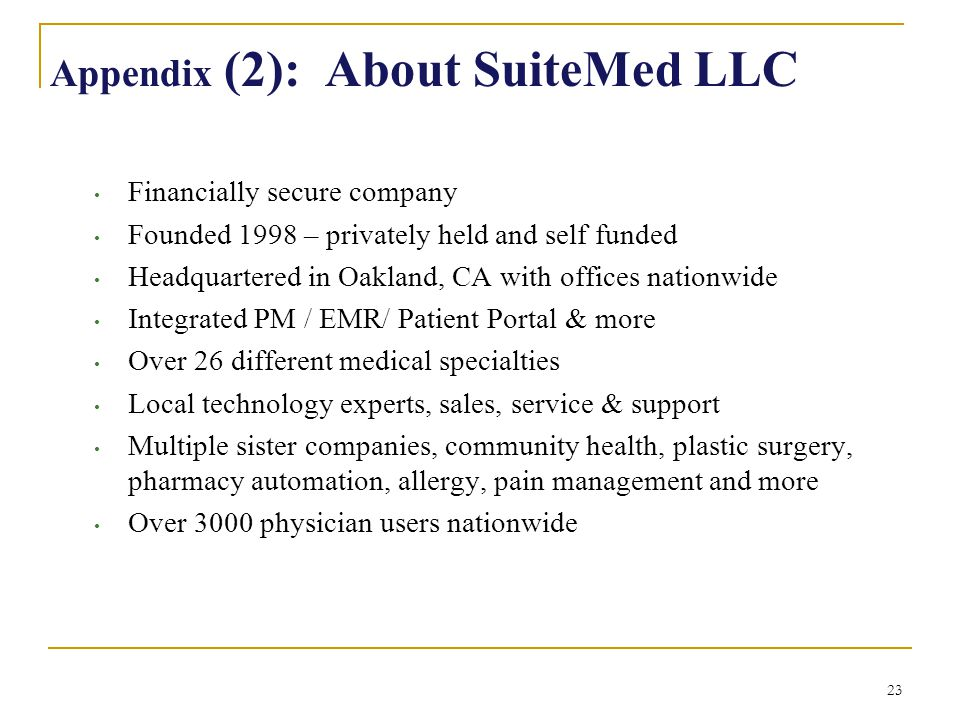 Appendix (2): About SuiteMed LLC