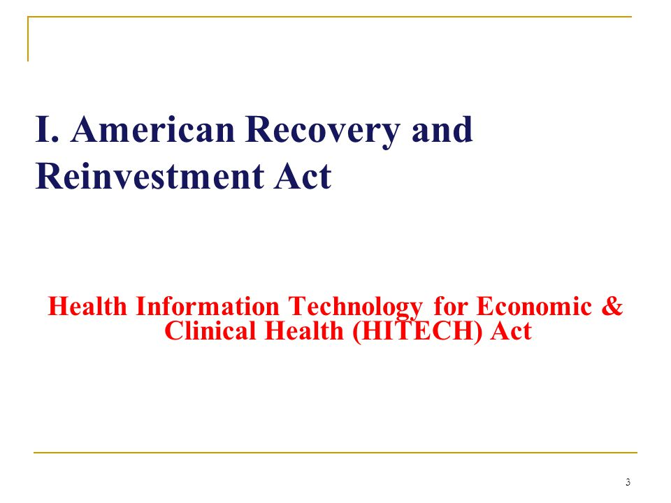 I. American Recovery and Reinvestment Act