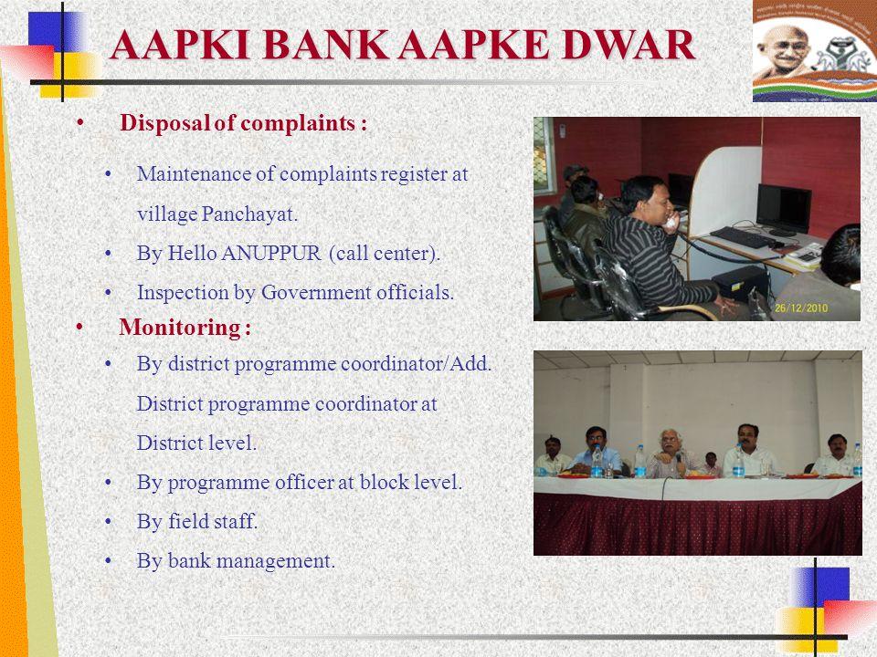 AAPKI BANK AAPKE DWAR Disposal of complaints : Monitoring :