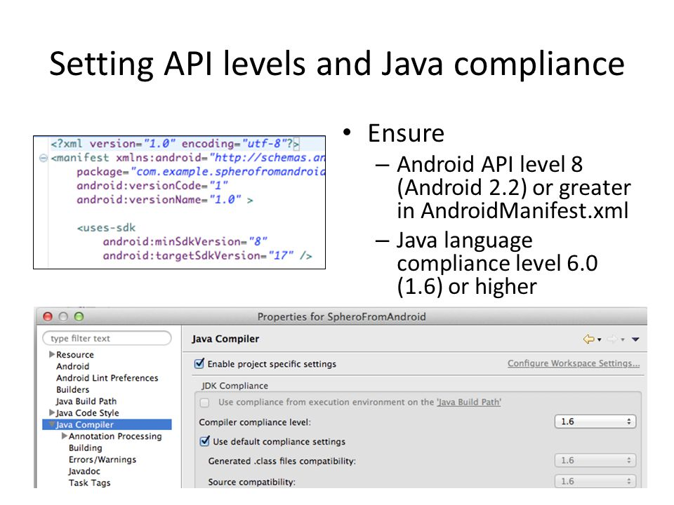 Setting API levels and Java compliance