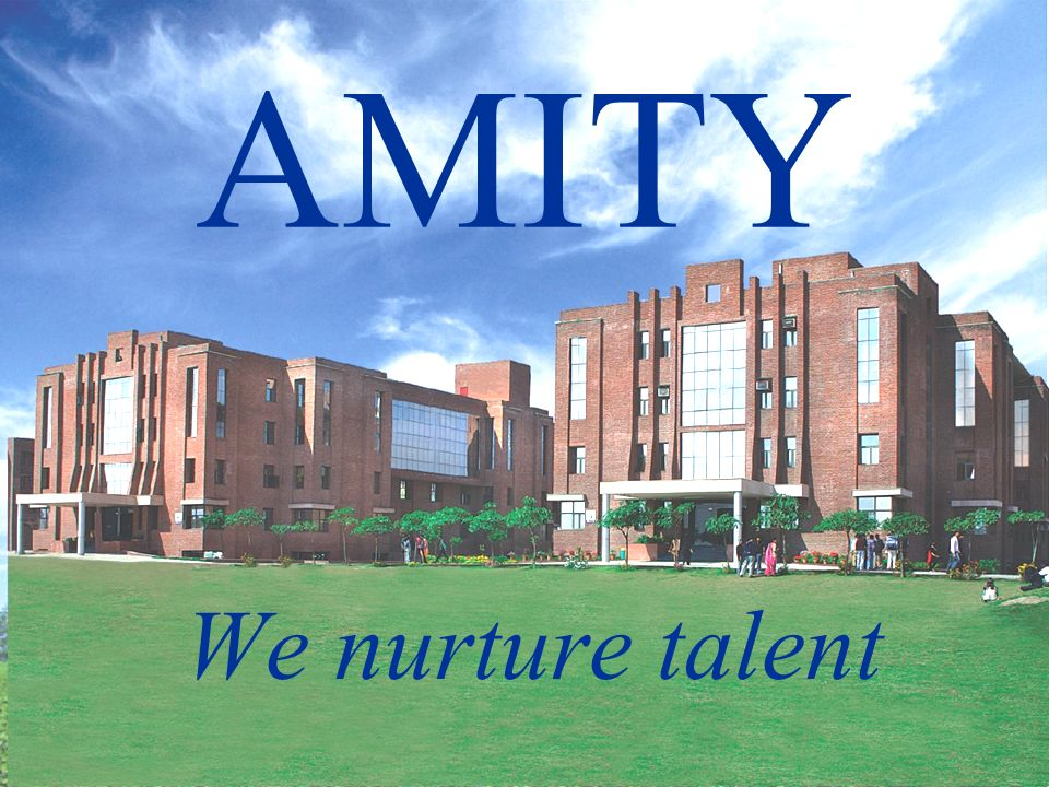 AMITY We nurture talent
