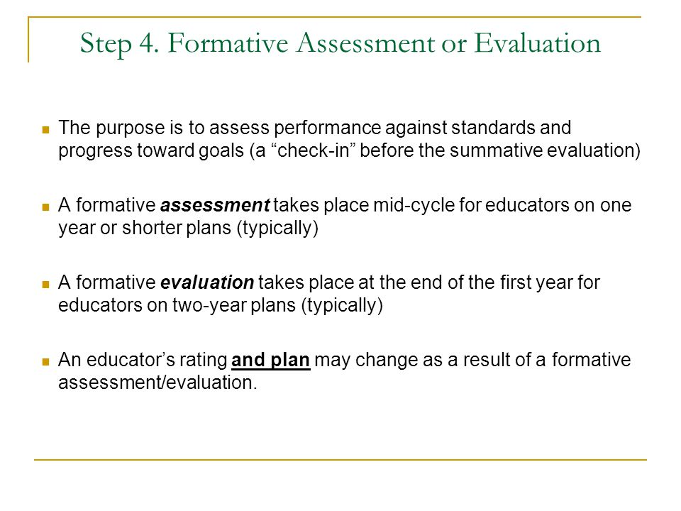 Step 4. Formative Assessment or Evaluation