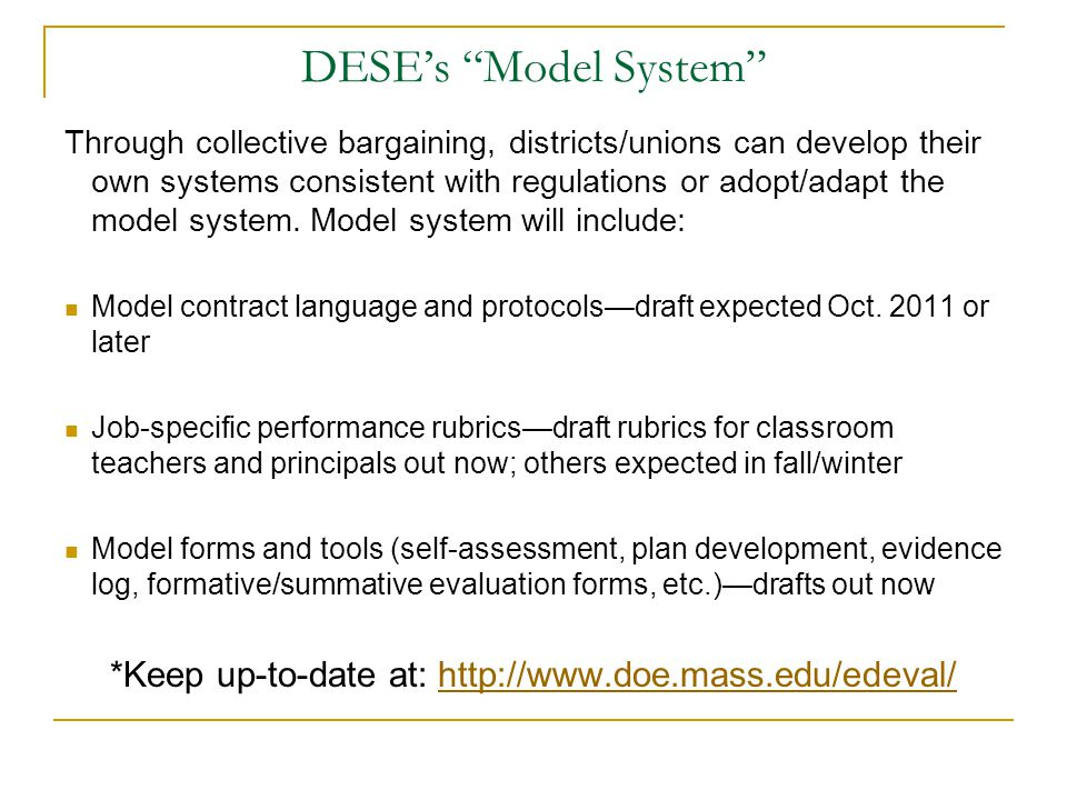*Keep up-to-date at: http://www.doe.mass.edu/edeval/