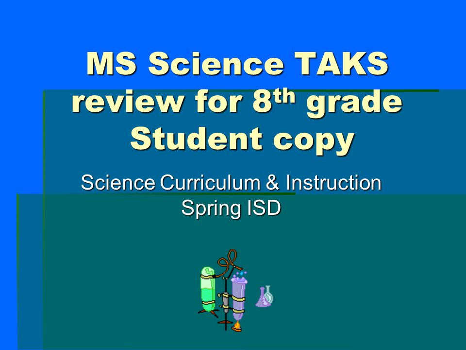 MS Science TAKS review for 8th grade Student copy