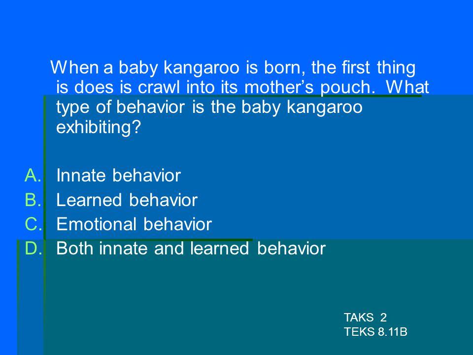 Both innate and learned behavior