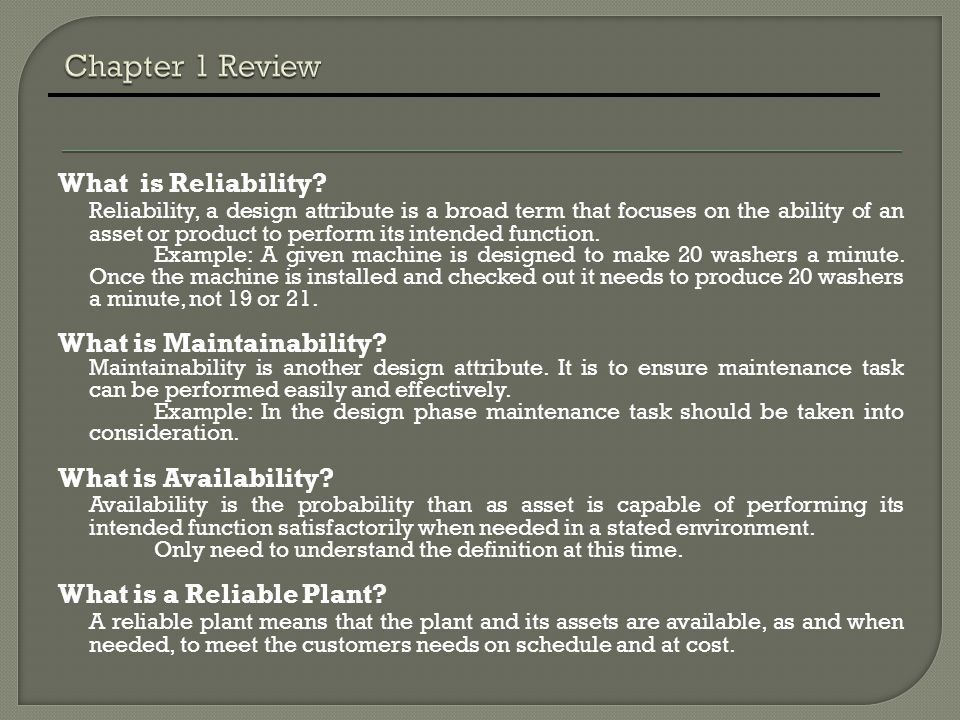 Chapter 1 Review What is Reliability
